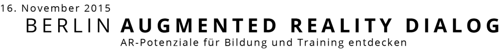 Die Titelgrafik zum Augmented Reality Dialog enthält neben Titel und Untertitel das Veranstaltungsdatum, den 16. November 2015
